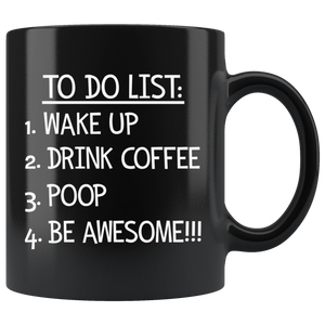 To Do List Coffee Mug - Funny Morning Routine Mug for Men - Black Coffee Mug