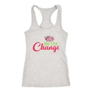 Be the Change - Yoga Shirts for Women Loose Yoga Top - Island Dog T-Shirt Company