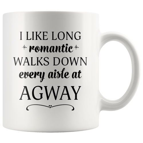 I Like Long Romantic Walks Down Every Aisle At Agway Funny Mug Quote - Island Dog T-Shirt Company