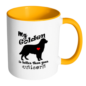 My Golden Retriever is Better Than Your Unicorn Coffee Mug with Accent color Handle & Interior - Island Dog T-Shirt Company