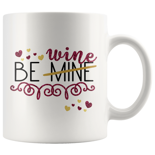Be Wine  Funny Valentine's Day Gift for Wine Lover - Anniversary Present form Women - Island Dog T-Shirt Company