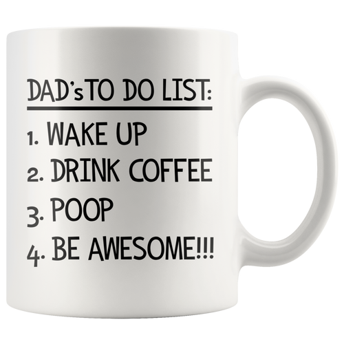 Dad's To Do List Coffee Mug - Funny Morning Routine Mug for Fathers - Funny Coffee Cup for Father - Island Dog T-Shirt Company