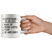 Custom Name To Do List Coffee Mug - Funny Morning Routine Mug for Men - Black Coffee Mug - Island Dog T-Shirt Company