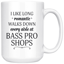 I Like Long Romantic Walks Down Every Aisle At Bass Pro Shops - 15 oz Funny Mug Quote - Island Dog T-Shirt Company