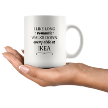 I Like Long Romantic Walks Down Every Aisle At Ikea Funny Mug Quote - Island Dog T-Shirt Company