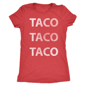 Taco Taco Taco - Ladies' Foodie Shirt - Women's Ultra Soft Comfort Short Sleeve Tee - Island Dog T-Shirt Company
