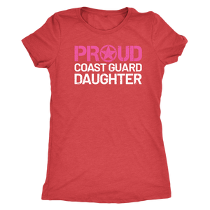 Proud Coast Guard Daughter - Women's Ultra Soft Comfort Short Sleeve Tee - Kid's Military Pride Shirt - Island Dog T-Shirt Company