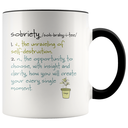 Sobriety - Soberversary - Sober Anniversary - Sober Life - Sobriety Gift for Friend - 11 oz 2-Color Coffee Cup