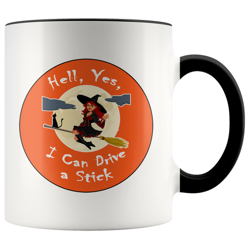 I Can Drive a Stick Funny Witch Ceramic Halloween Coffee Mug - 11 oz - Choose Handle Color - Island Dog T-Shirt Company