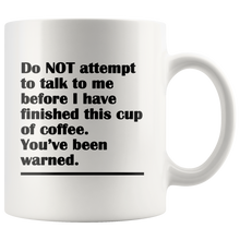 You've Been Warned Funny Coffee Mug - Not Before the Coffee - Island Dog T-Shirt Company