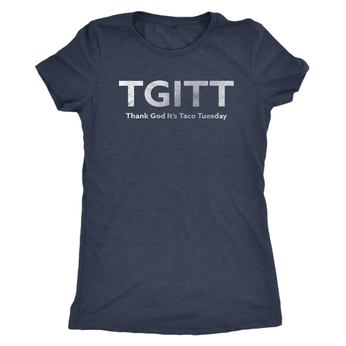 TGITT - Thank God It's Taco Tuesday - Ladies' Ultra Soft Short Sleeve Foodie Shirt - Island Dog T-Shirt Company