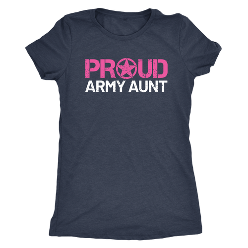 Proud Army Aunt - Women's Ultra Soft Comfort Short Sleeve Tee - Aunt's Military Pride Shirt - Island Dog T-Shirt Company