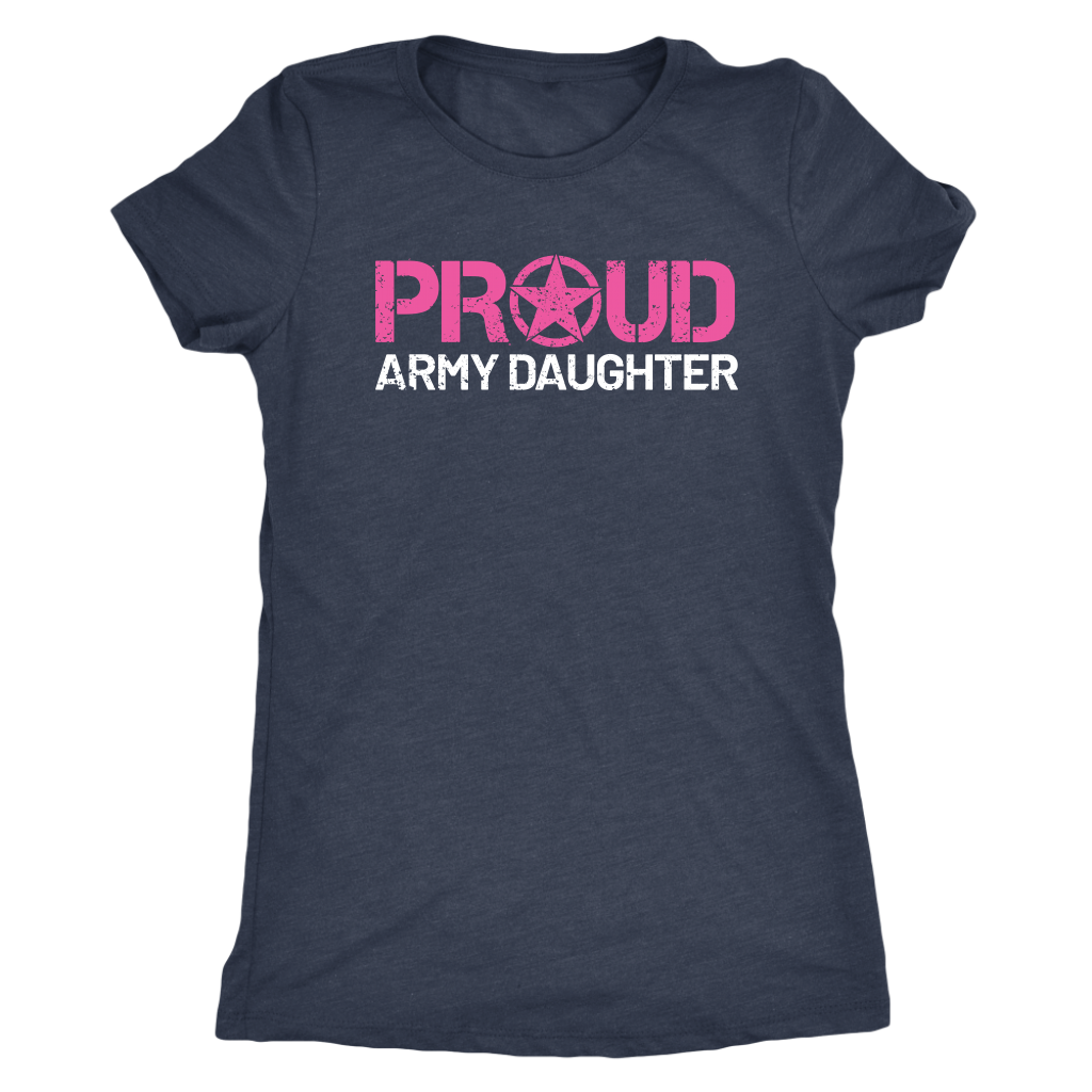 Proud Army Daughter - Women's Ultra Soft Comfort Short Sleeve Tee - Kid's Military Pride Shirt - Island Dog T-Shirt Company