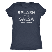 Splash the Salsa Por Favor - Ladies' Foodie Shirt - Women's Ultra Soft Comfort Short Sleeve Tee - - Island Dog T-Shirt Company