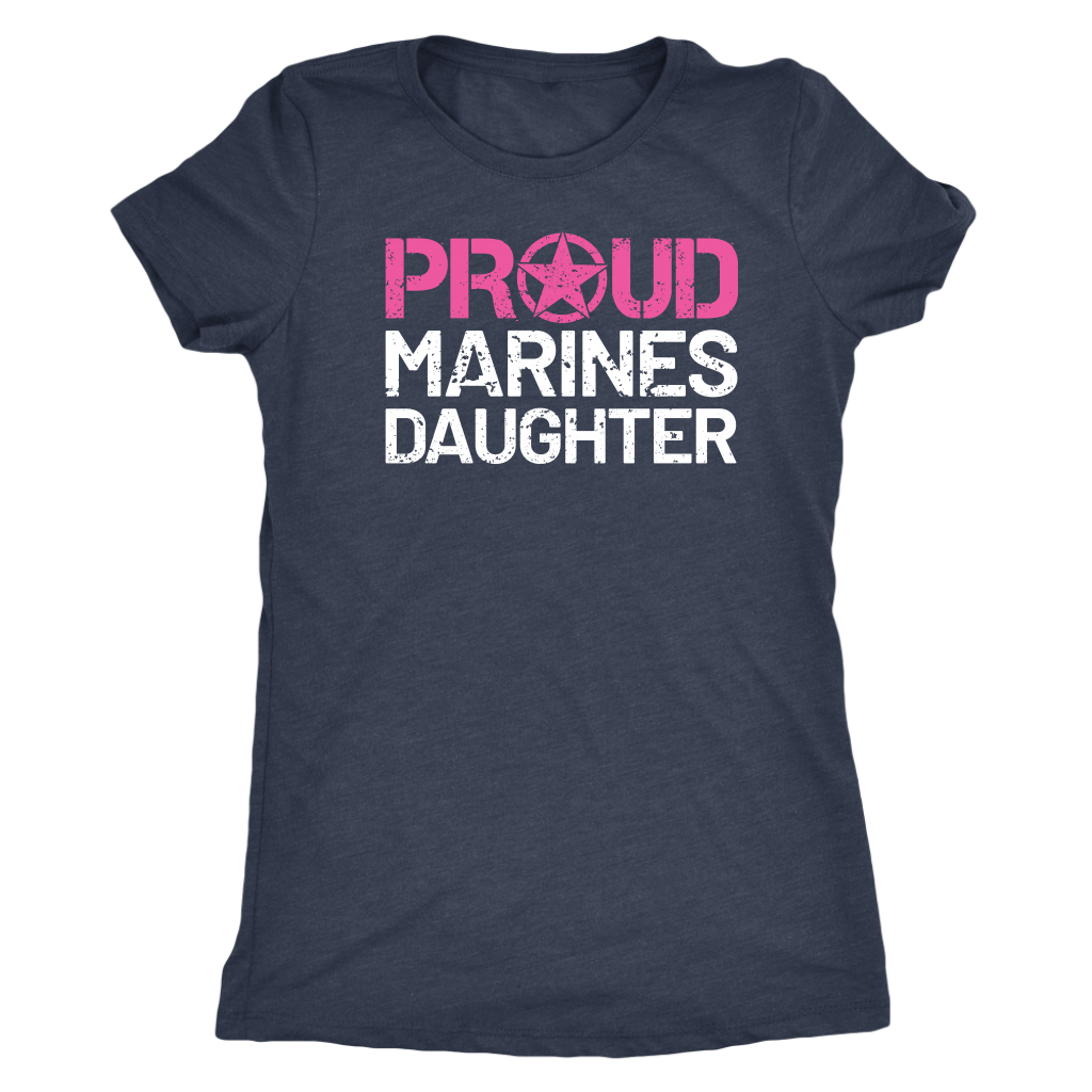 Proud Daughter of a Marine - Women's Ultra Soft Comfort Short Sleeve Tee - Kid's Military Pride Shirt - Island Dog T-Shirt Company