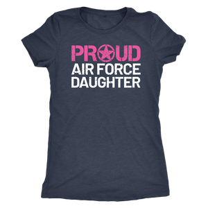 Air Force Daughter - Women's Ultra Soft Comfort Short Sleeve Tee - Daughter's Military Pride Shirt - Island Dog T-Shirt Company