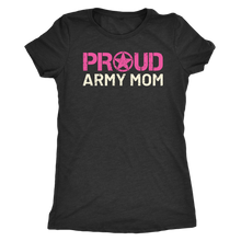 Proud Army Mom - Women's Ultra Soft Comfort Short Sleeve Tee - Mom's Military Pride Shirt - Island Dog T-Shirt Company