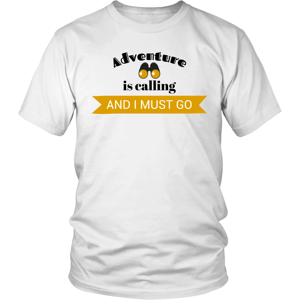 Adventure is Calling and I Must Go Unisex T-Shirt - Island Dog T-Shirt Company