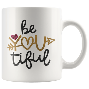 Be You Tiful - Love Inspirational Coffee Mug for Women & Teens - Island Dog T-Shirt Company