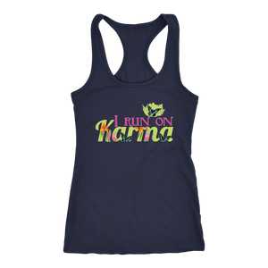 I Run on Karma - Yoga Shirts for Women Loose Racerback Womens Workout Shirts - Island Dog T-Shirt Company