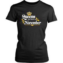 Queens are Born in November Birthday Gift Idea for Women - Island Dog T-Shirt Company