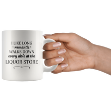 I Like Long Romantic Walks Down Every Aisle At the Liquor Store Funny Mug Quote - Island Dog T-Shirt Company