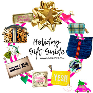 LOVE & MOXiE's 2018 Holiday Gift Guide