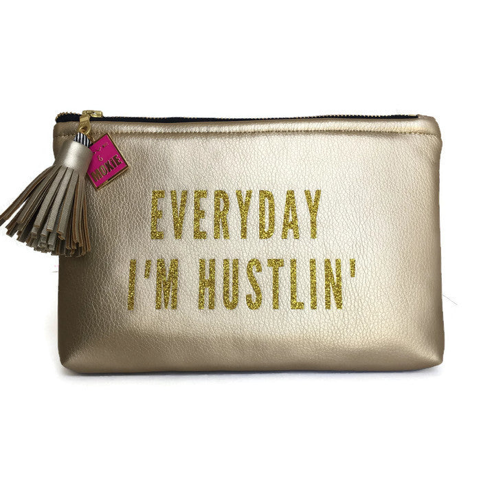 everyday i'm hustlin clutch