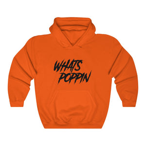 Whats Poppin Hooded Sweatshirt