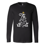 Fa La La Unixex Long Sleeve Shirt