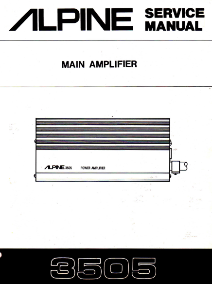 ALPINE 3505 Main Amplifier Service Manual