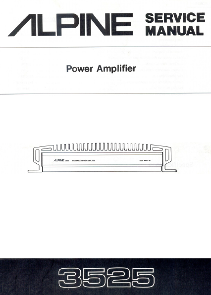 ALPINE 3525 Power Amplifier Service Manual