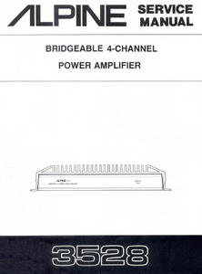 ALPINE 3528 Bridgeable 4-Channel Power Amplifier Service Manual