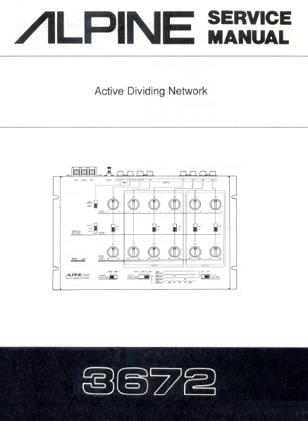 ALPINE 3672 Active Dividing Network Service Manual