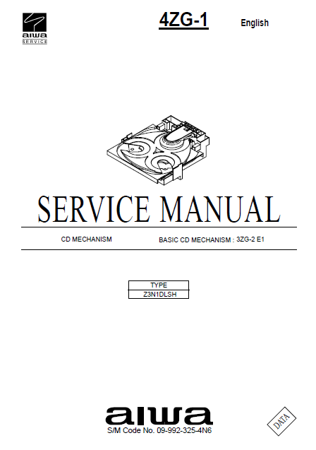 AIWA 4ZG-1 3ZG-2 E1 Basic CD Mechanism Service Manual
