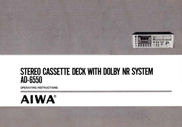 AIWA Stereo Cassette Deck AD-6550 Operation Manual