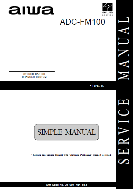 AIWA ADC-FM100 Stereo Car CD Changer System Service Manual