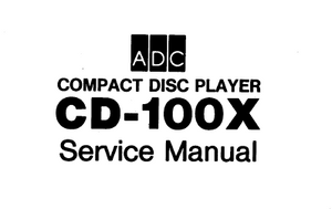 ADC Compact Disc Player 100X Service Manual
