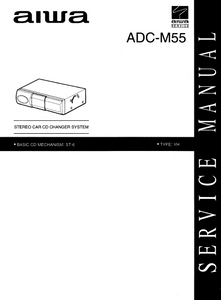 AIWA ADC-M55 Stereo Car CD Changer System Service Manual