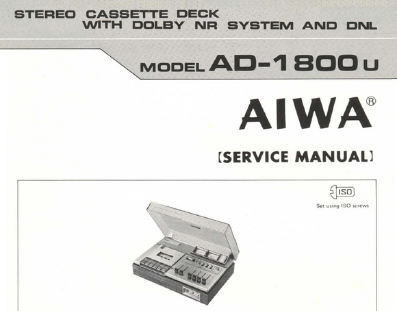 AIWA AD-1800U Stereo Cassette Deck with Dolby Service Manual