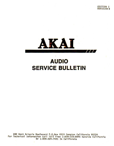 AKAI Edition 1 Revision 9 Audio Bullitens Service Manual