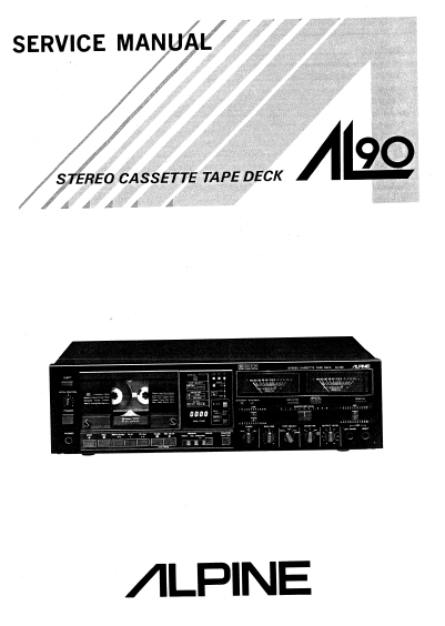 ALPINE AL-90 Stereo Cassette Tape Deck Service Manual