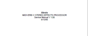 ALESIS MidiVerb IV Stereo Effects Processor Service Manual