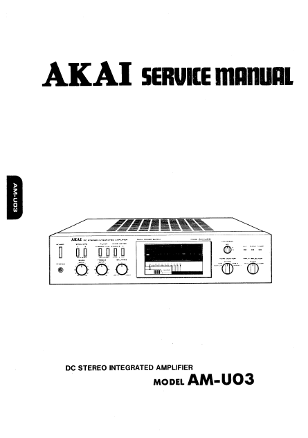 AKAI AM-U03 DC Stereo Integrated Amplifier Service Manual