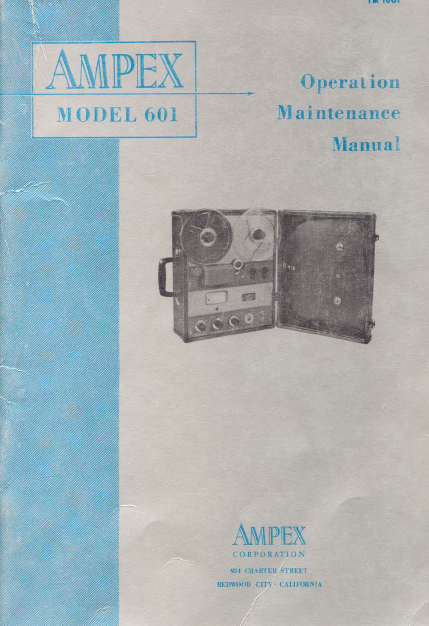 AMPEX 601 Operation Maintenance Manual