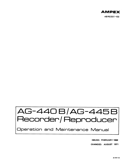 AMPEX AG440B-445B Series Recorder Reproducer Service Manual