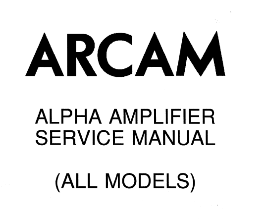 ARCAM ALPHA Amplifier Service Manual