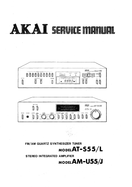 AKAI AT-S55L Stereo Tuner Amplifier Service Manuals