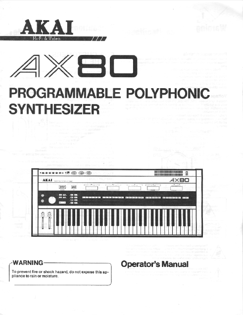 AKAI AX-80 Programmable Polyphonic Synthesizer Operator's Manual