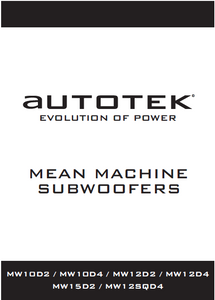 AUTOTEK MW10D2 Evolution Power Subwoofers Owner's Manual